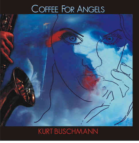 """Coffee For Angels"" Kurt Buschmann"